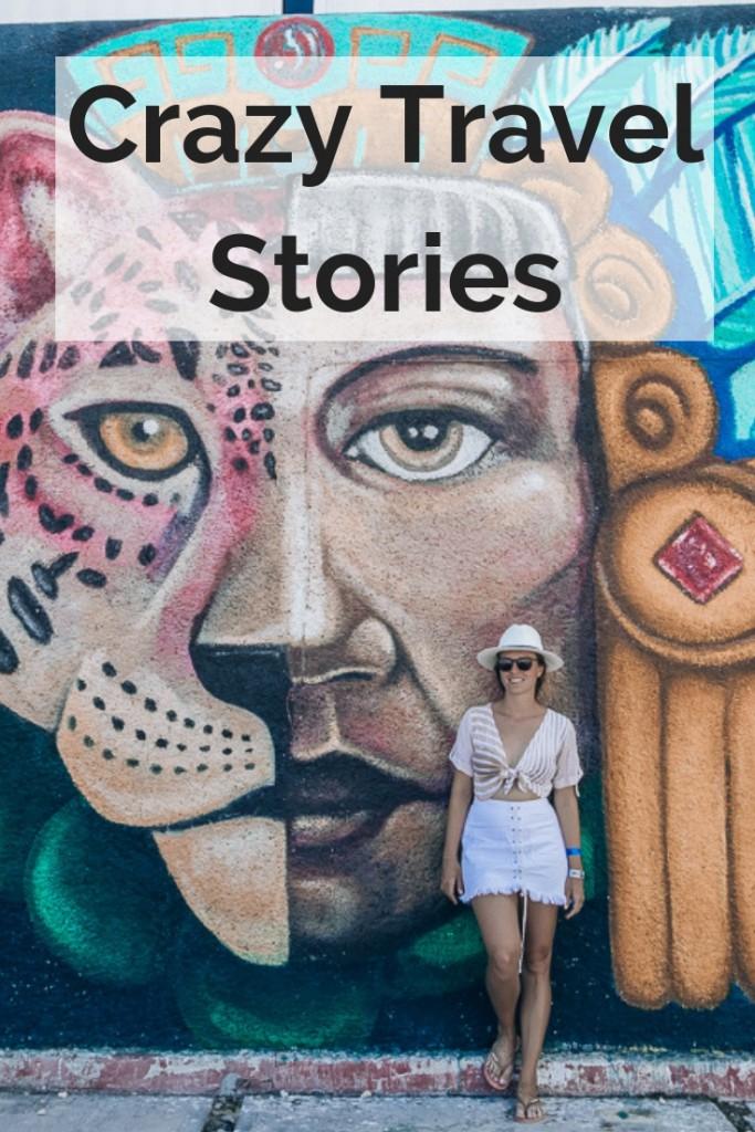 Crazy Travel Stories