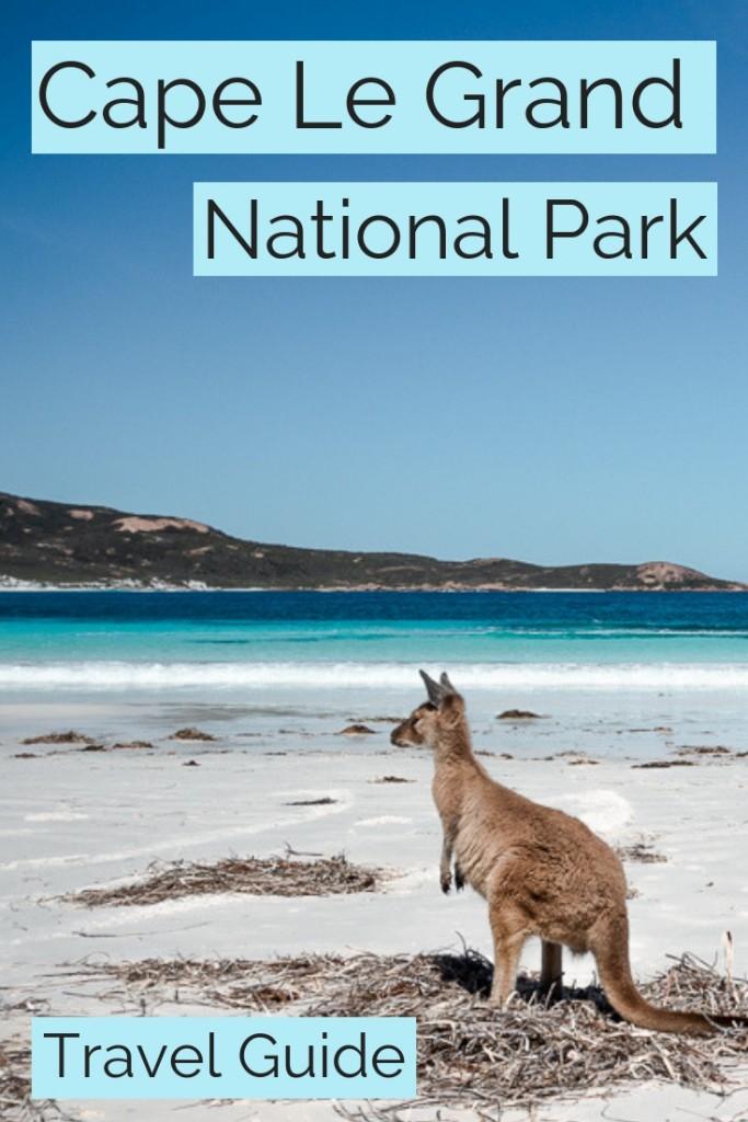 Cape Le Grand National Park Travel Guide