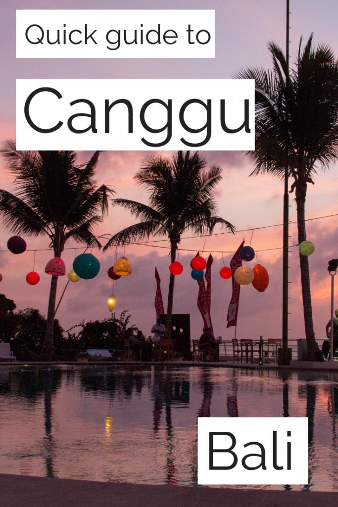 Quick guide to Canggu Bali
