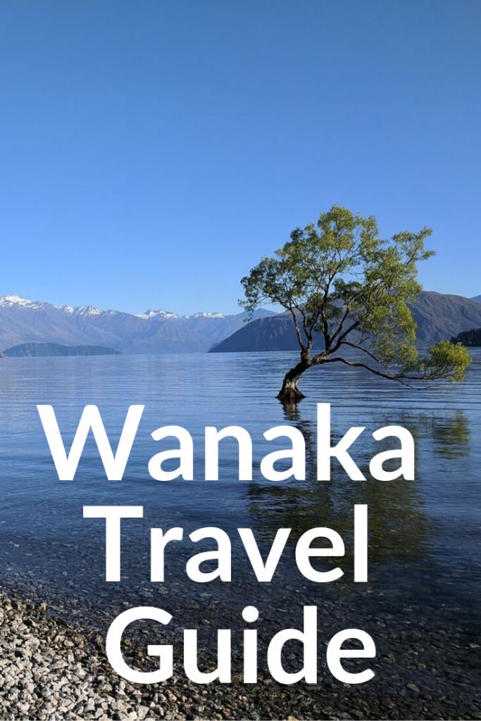 Wanaka Travel Guide New Zealand